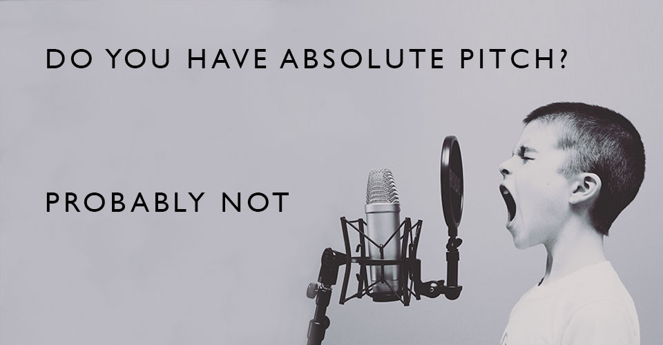 Do You Have Perfect Pitch?
