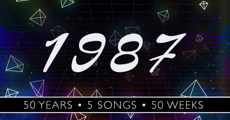 50 Years - 50 Songs - 50 Weeks: 1987