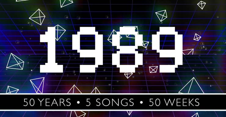 50 Years - 5 Songs - 50 Weeks: 1989