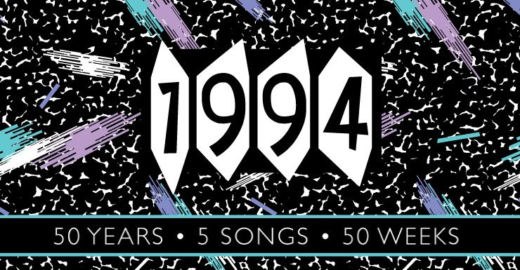 50 Years - 5 Songs - 50 Weeks: 1994