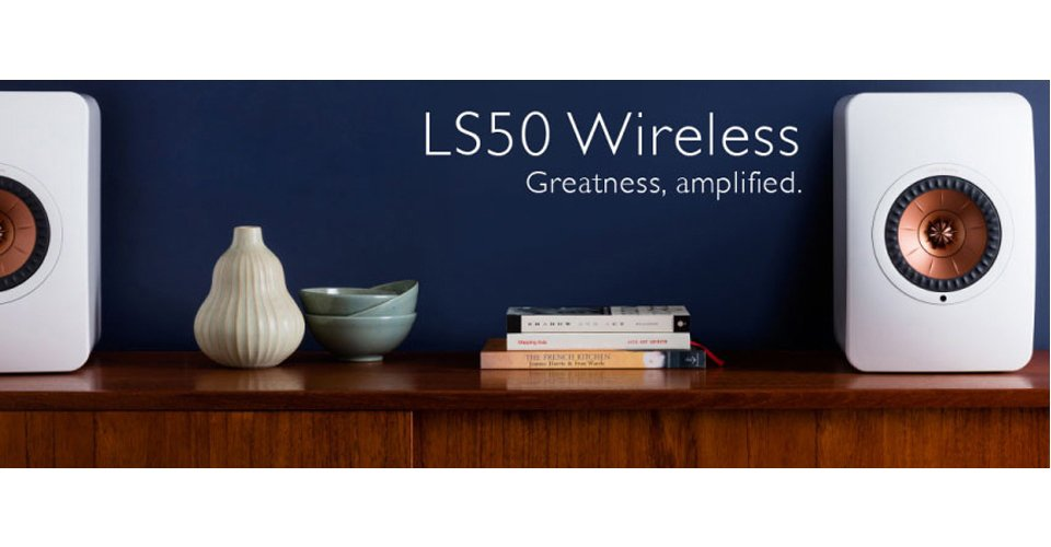 LS50W: Five Ways to Connect – A Million Ways to Enjoy