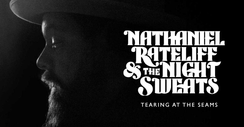 Front-to-Back Albums: Nathaniel Rateliff & the Night Sweats - Tearing At the Seams