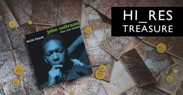 Hi-Res Treasures: John Coltrane - Blue Train