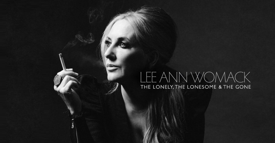 Front to Back Albums: Lee Ann Womack - The Lonely, The Lonesome & The Gone