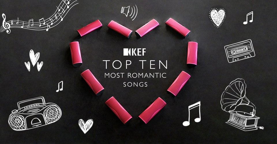 Top Ten Most Romantic Songs